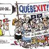 Today's cartoon: Quebexit